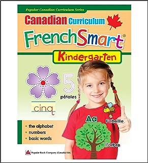 Canadian Curriculum FrenchSmart (Kindergarten): Canadian Curriculum FrenchSmart (Kindergarten)