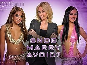 Snog Marry Avoid?