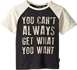 Rock Your Baby - You Can't Always Short Sleeve Tee (Toddler/Little Kids/Big Kids)
