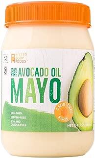 BetterBody Foods Avocado Oil Mayonnaise, Avocado Oil Mayo is made with 100% Avocado Oil Non-GMO Cage-Free Eggs Soy & Canola Free, Paleo, 15 oz