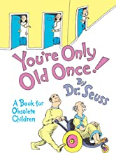 Best dr seuss you re only old once text Reviews