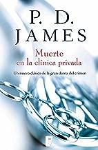 Muerte en la clínica privada (Adam Dalgliesh 14) (Spanish Edition)