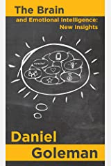 The Brain and Emotional Intelligence: New Insights Kindle Edition