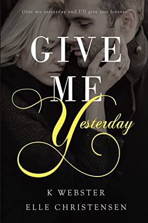Give Me Yesterday