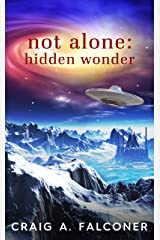 Not Alone: Hidden Wonder Kindle Edition