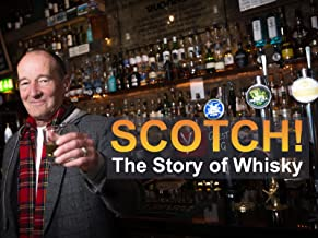 Scotch! The Story of Whisky