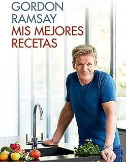 Mis mejores recetas / Gordon Ramsay's Ultimate Home Cooking (Spanish Edition)