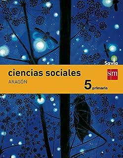 Ciencias sociales. 5 Primaria. Savia. Aragón - 9788467578263