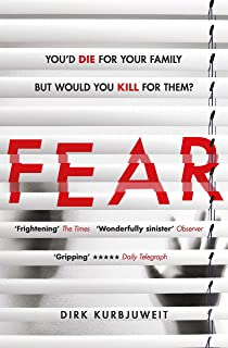 Fear: A brilliantly gripping and twisty psychological thrill