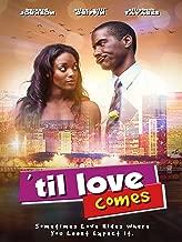 Til Love Comes