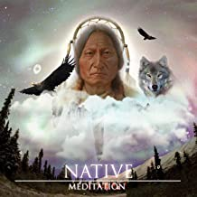 Native Meditation - American Indian Drum & Dance Music
