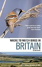 Where to Watch Birds in Britain 2nd