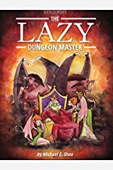 The Lazy Dungeon Master Kindle Edition