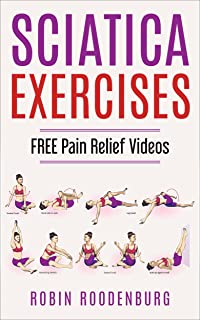 free sciatic nerve pain relief exercises