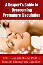 A Sexpert's Guide to Overcoming Premature Ejaculation