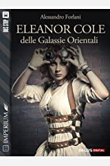 Eleanor Cole delle Galassie Orientali (Imperium) Formato Kindle