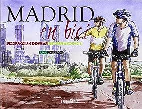 Madrid en bici: El anillo verde ciclista en 64 ilustraciones: Amazon.es: Calderón, Juan: Libros