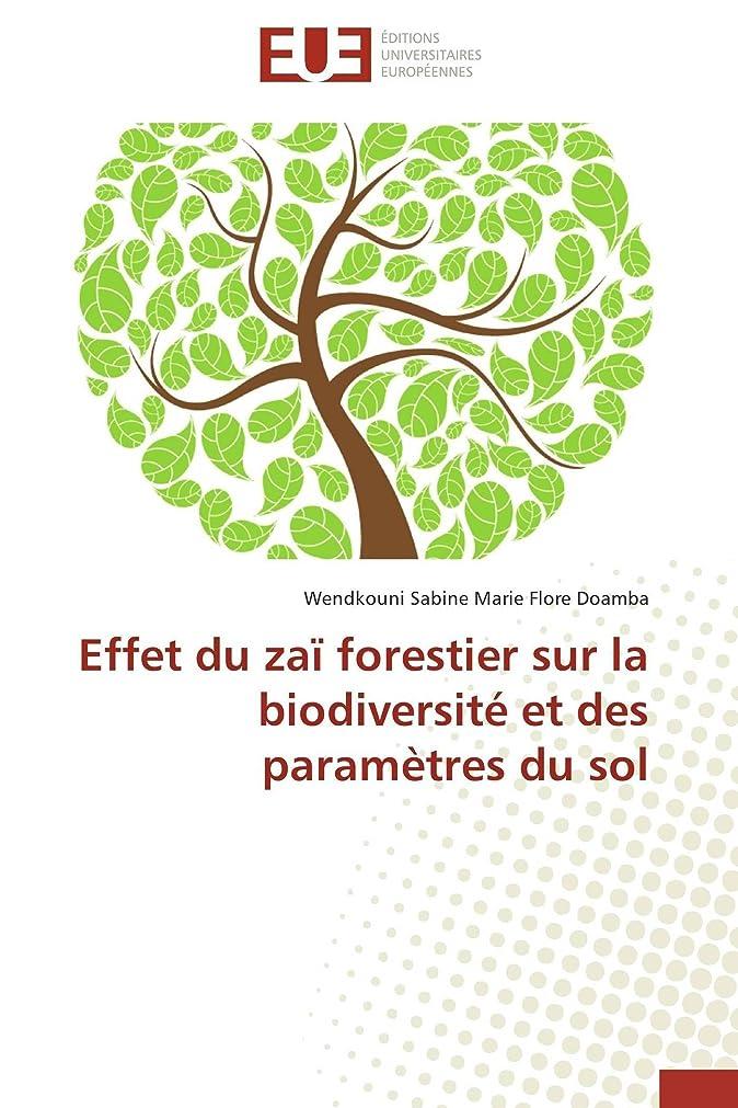 マイク付録アライアンスEffet du za? forestier sur la biodiversité et des paramètres du sol