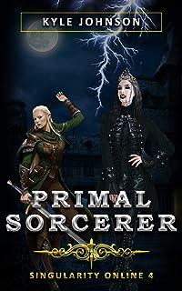 Primal Sorcerer: Singularity Online 4