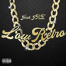 Low Retro [Explicit]
