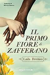 Il primo fiore di zafferano (Italian Edition) Kindle Edition