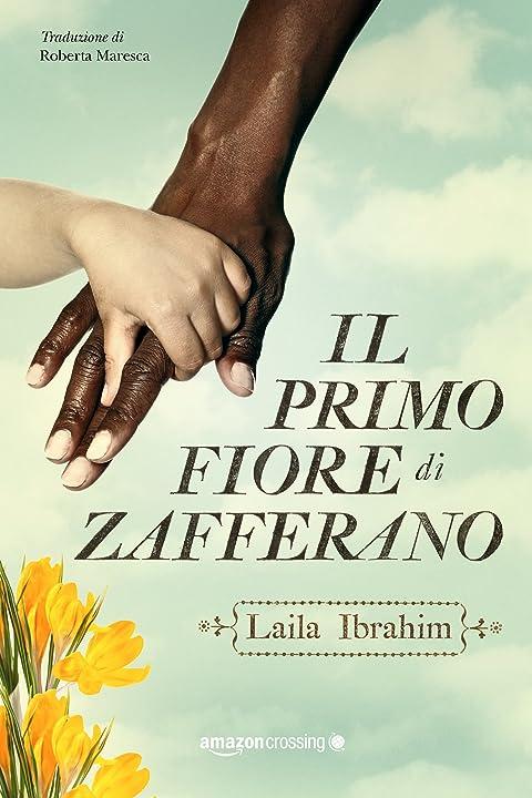 Il primo fiore di zafferano (italiano) copertina flessibile - laila ibrahim 978-1503937925