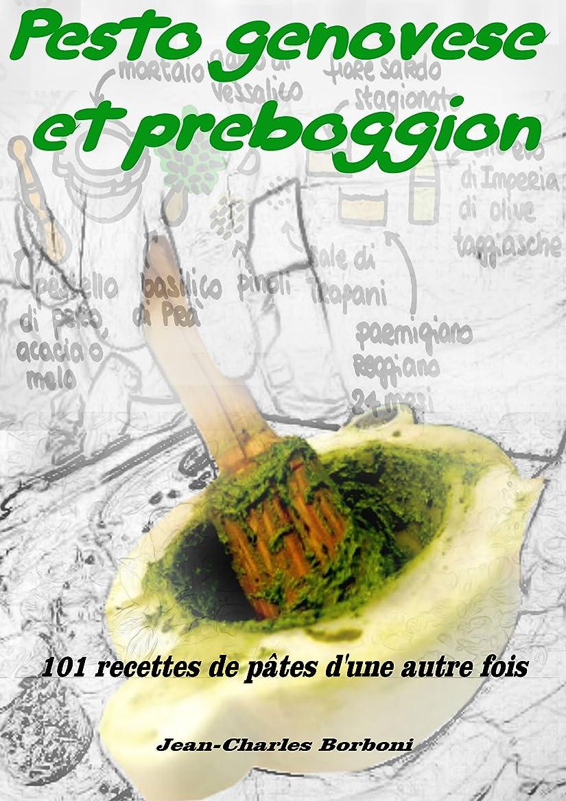 フォーマットフォーマット以降Pesto genovese et Preboggion: 101 recettes de pates d'une autre fois (French Edition)