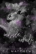 Inhale, Exhale. (Hollow Ridge Book 1)