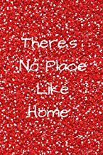 There's No Place Like Home Journal