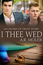 I Thee Wed (Inches of Trust)