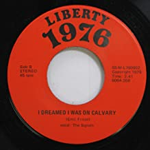 The Signals 45 RPM I Dreamed I Was On Calvary / All American City Carbondales Bicentennial Song