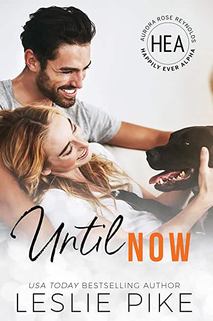 Until Now: Happily Ever Alpha World (English Edition)