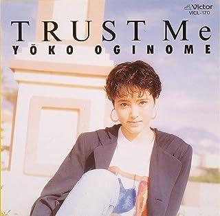 TRUST Me [+7]