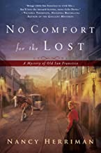 No Comfort for the Lost (A Mystery of Old San Francisco Book 1)