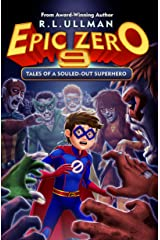 Epic Zero 9: Tales of a Souled-Out Superhero Kindle Edition