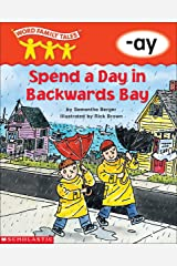 Word Family Tales: Spend a Day in Backwards Bay (-ay) Kindle Edition
