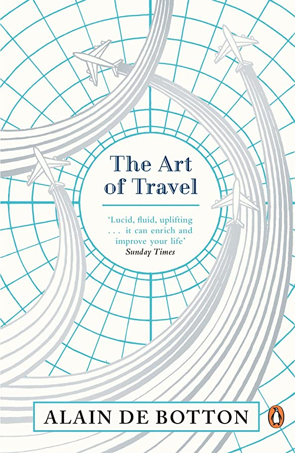 見せます物足りない落ちたThe Art of Travel (English Edition)
