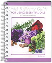 Coil Bound 'Quick Reference Guide for Using Essential Oils' (2018 Edition) by Connie and Alan Higley
