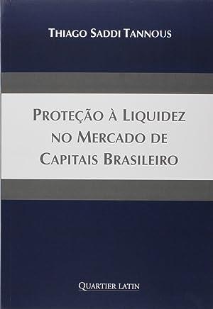 Proteção à Liquidez no Mercado de Capitais Brasileiro