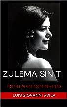 Zulema Sin Ti: Poemas de una noche de verano (Spanish Edition)
