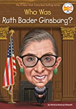 Who Was Ruth Bader Ginsburg? (Who Was?)