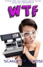 WTF (The FML Series Book 2)