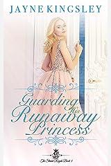 Guarding His Runaway Princess (The Stenish Royals Book 3): Sweet Royal Romance Kindle Edition