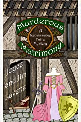 Murderous Matrimony (Renaissance Faire Mystery Book 6) Kindle Edition