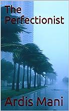 The Perfectionist (The Aubrey Steiner Series Book 3) (English Edition)