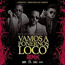 Vamos a Ponernos Locos (Remix)