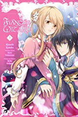 Fiancée of the Wizard, Vol. 3 (Fianc?e of the Wizard, 3) ペーパーバック