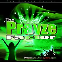 Prayze Factor Compilation Vol III
