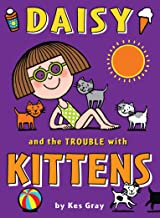 Daisy and the Trouble with Kittens (Daisy series)