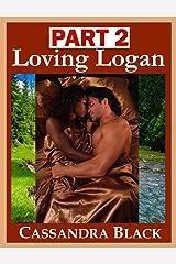 Loving Logan, PART 2: Multicultural Romance Kindle Edition